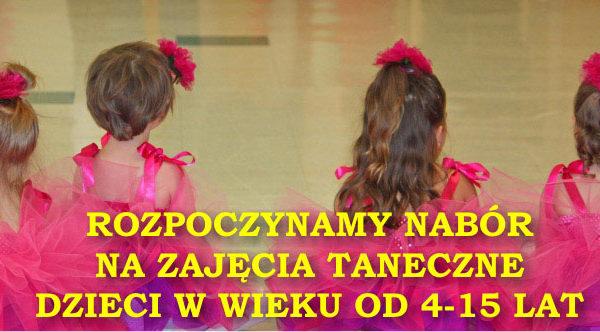 Rozpoczynamy nabór na zajęcia taneczne dzieci w wieku 4-15 lat